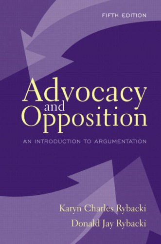 9780205380336: Advocacy and Opposition: An Introduction to Argumentation (5th Edition)