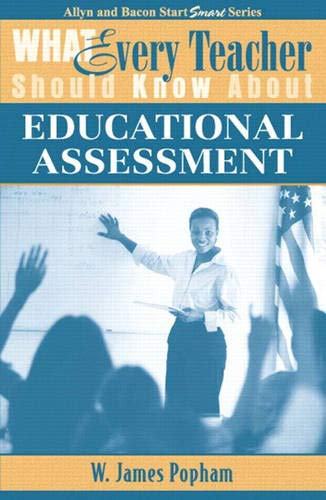 9780205380633: What Every Teacher Should Know About Educational Assessment