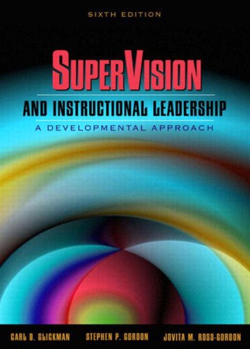9780205380794: SuperVision and Instructional Leadership: A Developmental Approach, Sixth Edition