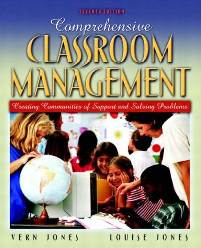 9780205380831: Comprehensive Classroom Management: Creating Communities of Support and Solving Problems
