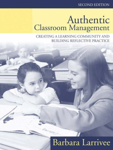 9780205380886: Authentic Classroom Management: Creating a Learning Community and Building Reflective Practice (2nd Edition)