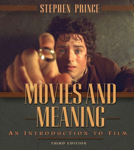Movies and Meaning : An Introduction to: Idriess, Ion Llewellyn
