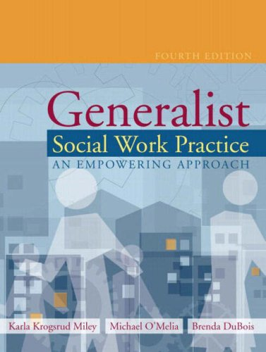 9780205381227: Generalist Social Work Practice: An Empowering Approach, Fourth Edition