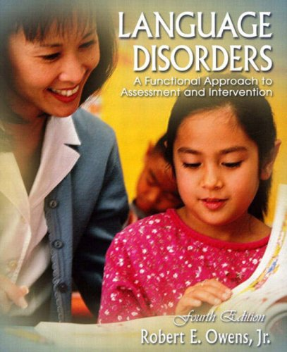 9780205381531: Language Disorders: A Functional Approach to Assessment and Intervention (4th Edition)