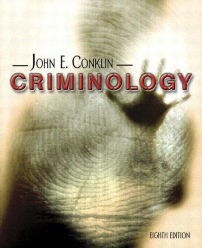 9780205381777: Criminology, Eighth Edition