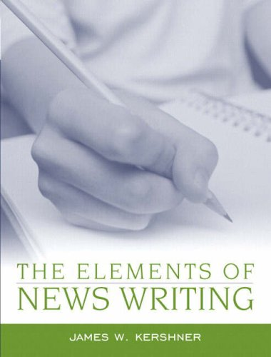 9780205386512: The Elements of News Writing