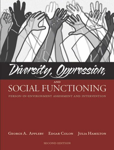 9780205386628: Diversity, Oppression, and Social Functioning: Person-In-Environment Assessment and Intervention (2nd Edition)