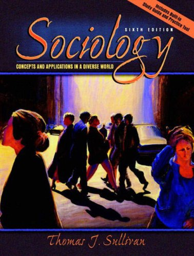 9780205386789: Sociology: Concepts and Applications in a Diverse World, Sixth Edition