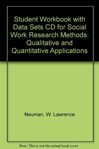 9780205386857: Student Workbook with Data Sets CD for Social Work Research Methods: Qualitative and Quantitative Applications