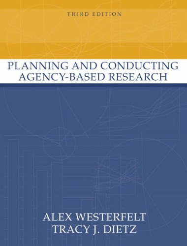 9780205386871: Planning and Conducting Agency-Based Research (3rd Edition)
