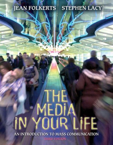 9780205387014: The Media in Your Life: An Introduction to Mass Communication (3rd Edition)