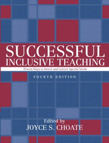 Successful Inclusive Teaching: Proven Ways to Detect: Joyce S. Choate