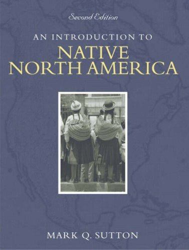 9780205388486: Introduction to Native North America, An (2nd Edition)