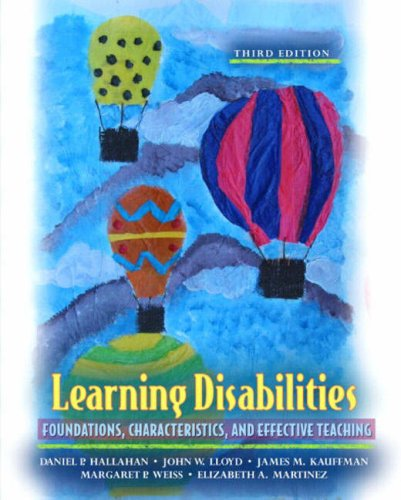 9780205388677: Learning Disabilities: Foundations, Characteristics, and Effective Teaching