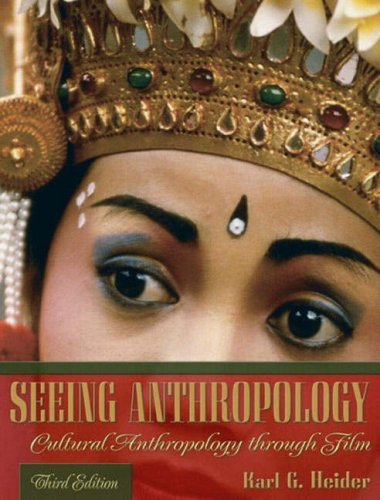 9780205389124: Seeing Anthropology: Cultural Anthropology Through Film, Third Edition