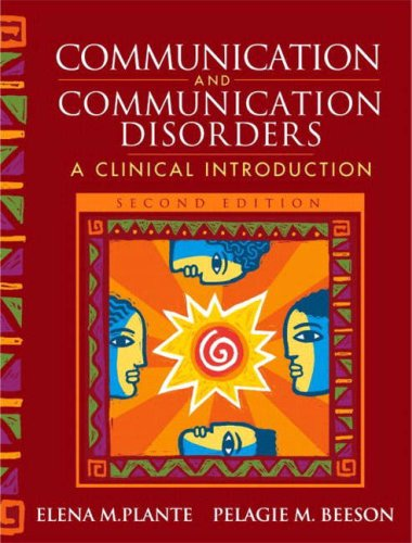 9780205389223: Communication and Communication Disorders: A Clinical Introduction (2nd Edition)