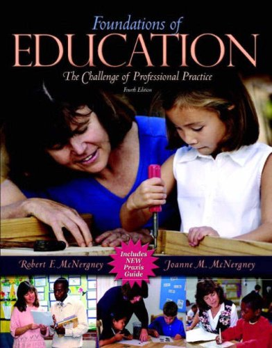 9780205389285: Foundations of Education: The Challenge of Professional Practice, Fourth Edition