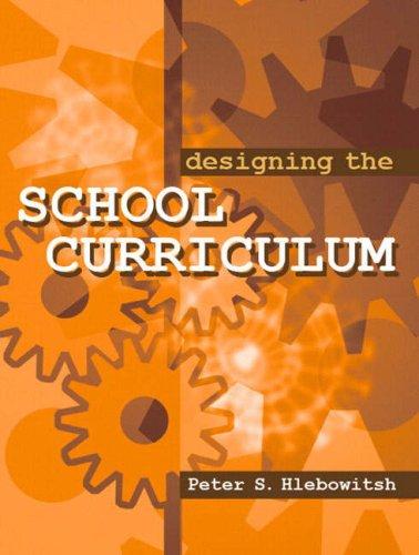 9780205391394: Designing the School Curriculum