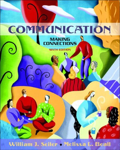 9780205392391: Communication: Making Connections (6th Edition)