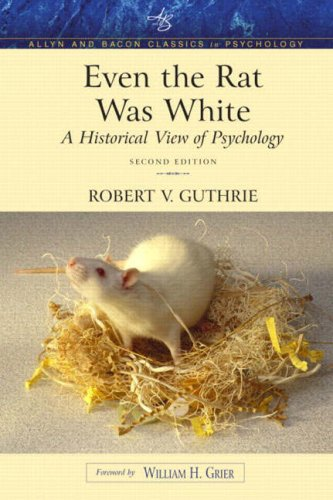 9780205392643: Even the Rat Was White: A Historical View of Psychology (Allyn & Bacon Classics Edition) (2nd Edition)