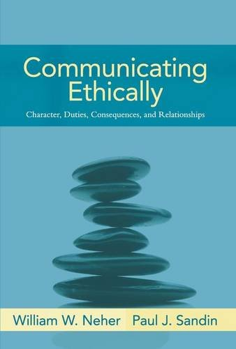 9780205393633: Communicating Ethically