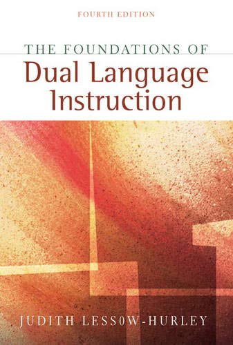 9780205394265: Foundations of Dual Language Instruction, The (4th Edition)