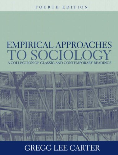 9780205394845: Empirical Approaches to Sociology: A Collection of Classic and Contemporary Readings (4th Edition)