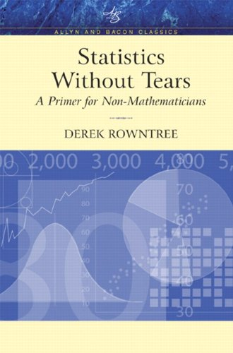 9780205395095: Statistics Without Tears: A Primer for Non-Mathematicians (Allyn & Bacon Classics Edition)