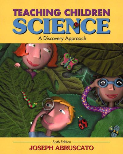 9780205396870: Teaching Children Science: A Discovery Approach (6th Edition)