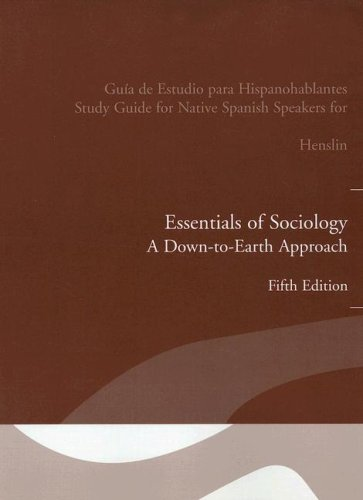 Essentials of Sociology: A Down-To-Earth Approach (Spanish Edition): Henslin, James M.