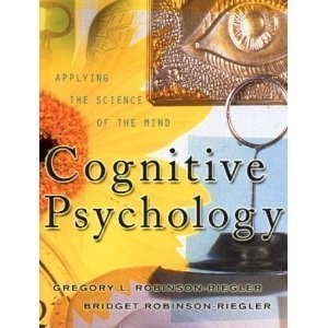 9780205400225: Cognitive Psychology: Applying the Science of the Mind