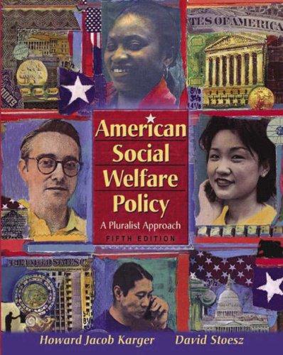 9780205401826: American Social Welfare Policy: A Pluralist Approach (5th Edition)