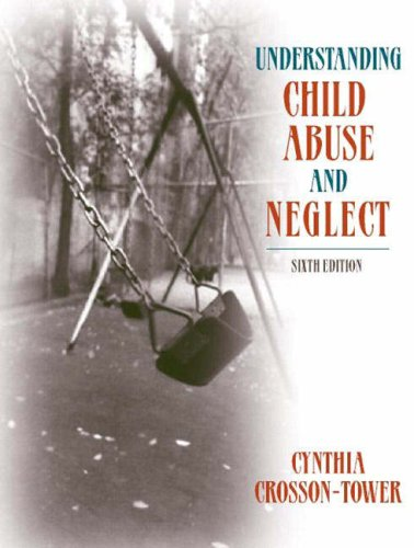 9780205401833: Understanding Child Abuse and Neglect (6th Edition)