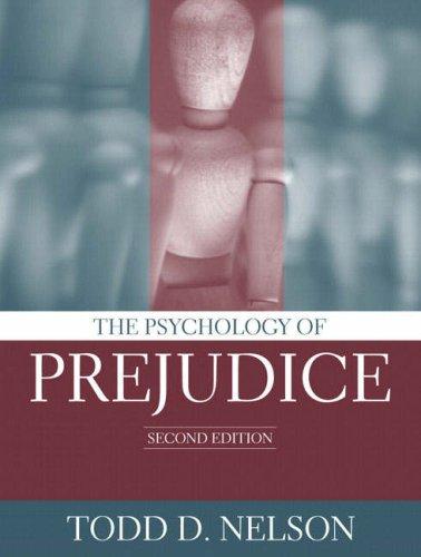 9780205402250: The Psychology of Prejudice (2nd Edition)