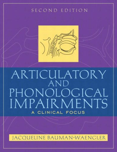 9780205402489: Articulatory and Phonological Impairments: A Clinical Focus (2nd Edition)