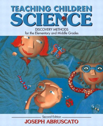 9780205402618: Teaching Children Science: Discovery Methods for the Elementary and Middle Grades (2nd Edition)