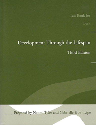 9780205402748: Test Bank for Berk: Development Through the Lifespan Third Edition