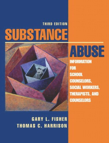 9780205403363: Substance Abuse: Information for School Counselors, Social Workers, Therapists, and Counselors (3rd Edition)