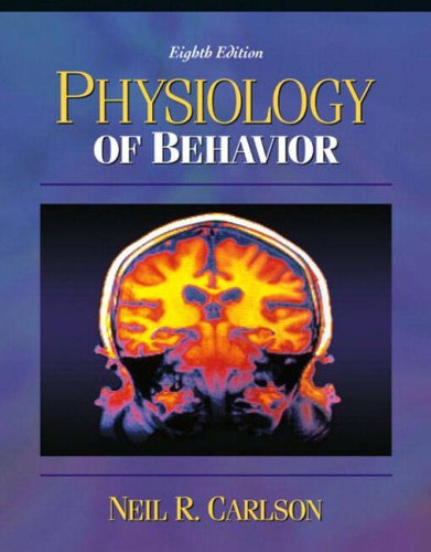 9780205403691: Physiology of Behavior, with Neuroscience Animations & Student Study Guide (8th, 04) by Carlson, Neil R - Carlson, Mary [Paperback (2003)]