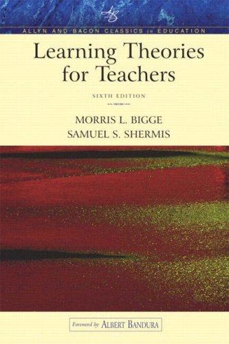 9780205405572: Learning Theories for Teachers (An Allyn & Bacon Classics Edition)