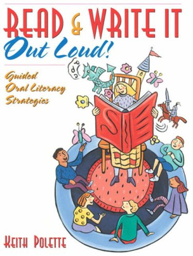 9780205405657: Read & Write It Out Loud!: Guided Oral Literacy Strategies