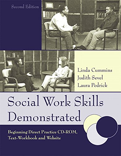 9780205406104: Social Work Skills Demonstrated: Beginning Direct Practice Text-Workbook,2nd Edition