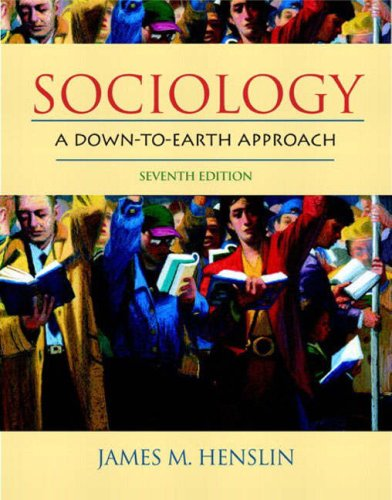9780205407354: Sociology: A Down-to-Earth Approach (7th Edition)