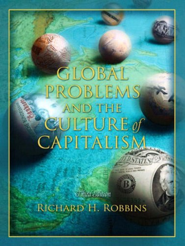 9780205407415: Global Problems and the Culture of Capitalism (3rd Edition)