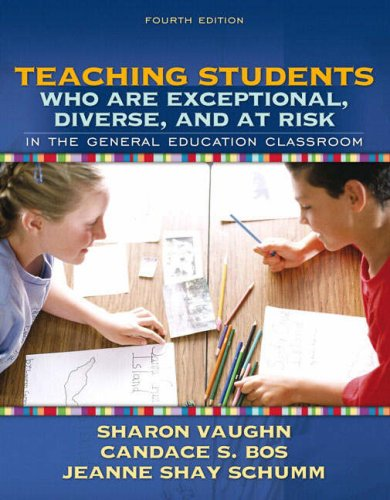 9780205407736: Teaching Students Who Are Exceptional, Diverse, and at Risk in the General Education Classroom (4th Edition)
