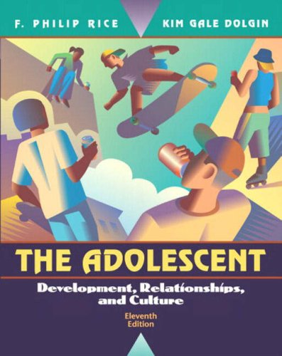 9780205407835: The Adolescent: Development, Relationships, and Culture (11th Edition)