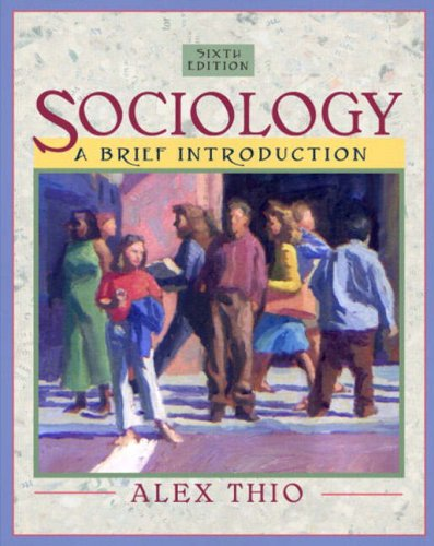 9780205407859: Sociology: A Brief Introduction (6th Edition)