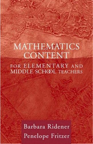 Mathematics Content for Elementary and Middle School: Barbara Ridener; Penelope