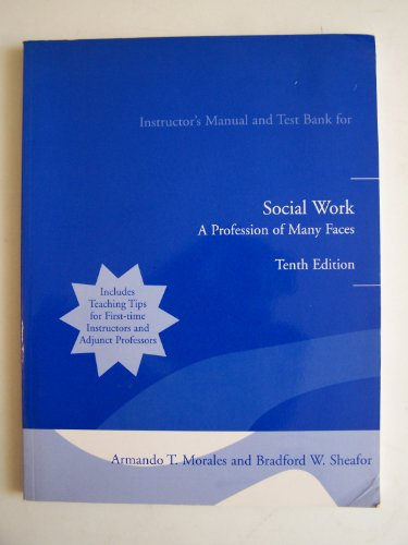 9780205408085: Social Work (INSTRUCTOR'S Manual and Test Bank) (A Profession of Many Faces)
