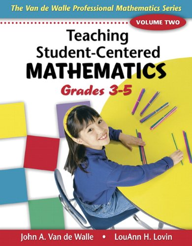 9780205408443: Teaching Student-Centered Mathematics: Grades 3-5 Volume 2(Teaching Student-Centered Mathematics Series)